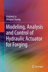 Omslag - Modeling, Analysis and Control of Hydraulic Actuator for Forging
