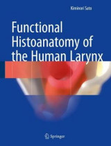 Omslag - Functional Histoanatomy of the Human Larynx