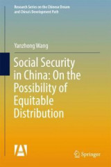 Omslag - Social Security in China: On the Possibility of Equitable Distribution in the Middle Kingdom