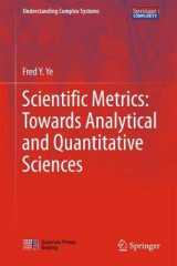 Omslag - Scientific Metrics: Towards Analytical and Quantitative Sciences