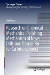 Omslag - Research on Chemical Mechanical Polishing Mechanism of Novel Diffusion Barrier Ru for Cu Interconnect