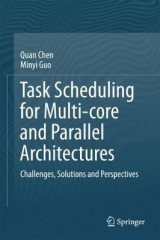 Omslag - Task Scheduling for Multi-core and Parallel Architectures