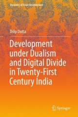 Omslag - Development under Dualism and Digital Divide in Twenty-First Century India