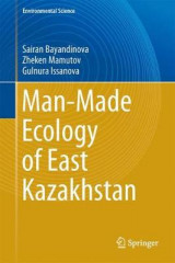 Omslag - Man-Made Ecology of East Kazakhstan