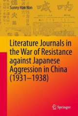 Omslag - Literature Journals in the War of Resistance against Japanese Aggression in China (1931-1938)