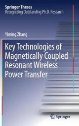 Omslag - Key Technologies of Magnetically-Coupled Resonant Wireless Power Transfer