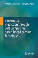 Omslag - Bankruptcy Prediction through Soft Computing based Deep Learning Technique