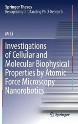 Omslag - Investigations of Cellular and Molecular Biophysical Properties by Atomic Force Microscopy Nanorobotics