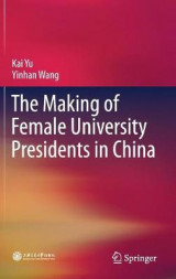 Omslag - The Making of Female University Presidents in China