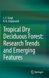 Omslag - Tropical Dry Deciduous Forest: Research Trends and Emerging Features