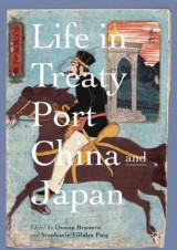 Omslag - Life in Treaty Port China and Japan