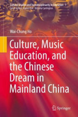Omslag - Culture, Music Education, and the Chinese Dream in Mainland China