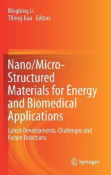Omslag - Nano/Micro-Structured Materials for Energy and Biomedical Applications