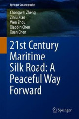 Omslag - 21st Century Maritime Silk Road: A Peaceful Way Forward