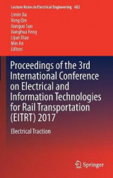 Omslag - Proceedings of the 3rd International Conference on Electrical and Information Technologies for Rail Transportation (EITRT) 2017