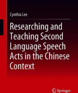Omslag - Researching and Teaching Second Language Speech Acts in the Chinese Context