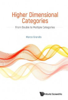 Higher Dimensional Categories: From Double To Multiple Categories av Marco Grandis (Innbundet)