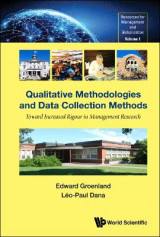 Omslag - Qualitative Methodologies And Data Collection Methods: Toward Increased Rigour In Management Research