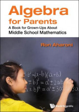 Omslag - Algebra For Parents: A Book For Grown-ups About Middle School Mathematics
