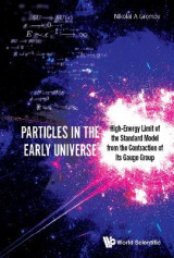 Omslag - Particles In The Early Universe: High-energy Limit Of The Standard Model From The Contraction Of Its Gauge Group