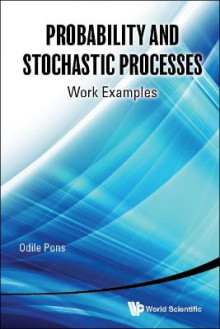 Probability And Stochastic Processes: Work Examples av Odile Pons (Innbundet)