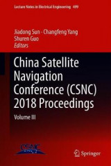 Omslag - China Satellite Navigation Conference (CSNC) 2018 Proceedings