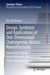 Omslag - Design, Synthesis and Applications of One-Dimensional Chalcogenide Hetero-Nanostructures