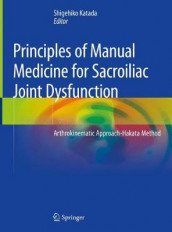Principles of Manual Medicine for Sacroiliac Joint Dysfunction (Innbundet)