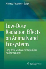 Omslag - Low-Dose Radiation Effects on Animals and Ecosystems
