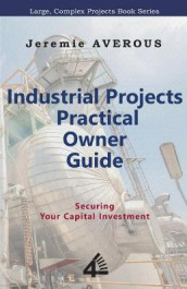 Industrial Projects Practical Owner Guide av Jeremie Averous (Heftet)