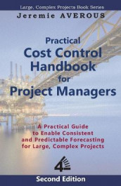 Practical Cost Control Handbook for Project Managers - 2nd Edition av Jeremie Averous (Heftet)