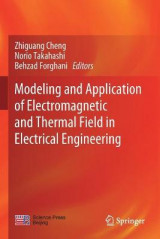Omslag - Modeling and Application of Electromagnetic and Thermal Field in Electrical Engineering