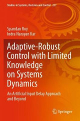 Omslag - Adaptive-Robust Control with Limited Knowledge on Systems Dynamics