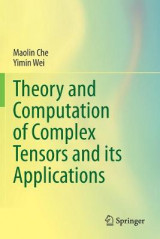Omslag - Theory and Computation of Complex Tensors and its Applications