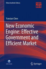 Omslag - New Economic Engine: Effective Government and Efficient Market