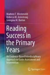 Reading Success in the Primary Years av Rebecca M. Armstrong, Georgina M. Barton og Marleen F. Westerveld (Innbundet)