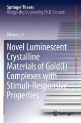 Omslag - Novel Luminescent Crystalline Materials of Gold(I) Complexes with Stimuli-Responsive Properties