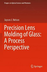 Omslag - Precision Lens Molding of Glass: A Process Perspective