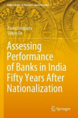 Omslag - Assessing Performance of Banks in India Fifty Years After Nationalization