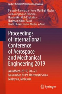 Proceedings of International Conference of Aerospace and Mechanical Engineering 2019 (Heftet)