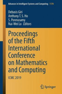 Proceedings of the Fifth International Conference on Mathematics and Computing (Heftet)