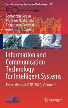 Information and Communication Technology for Intelligent Systems (Innbundet)