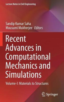 Recent Advances in Computational Mechanics and Simulations (Innbundet)
