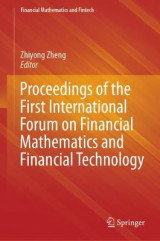 Omslag - Proceedings of the First International Forum on Financial Mathematics and Financial Technology
