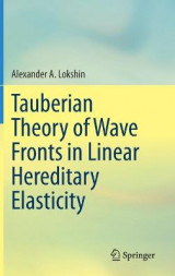 Omslag - Tauberian Theory of Wave Fronts in Linear Hereditary Elasticity
