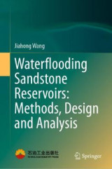 Omslag - Waterflooding Sandstone Reservoirs: Methods, Design and Analysis