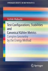Omslag - Test Configurations, Stabilities and Canonical Kahler Metrics