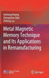 Omslag - Metal Magnetic Memory Technique and Its Applications in Remanufacturing