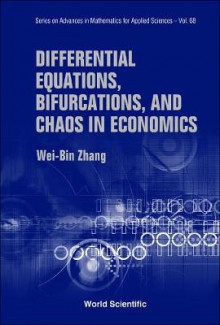 Differential Equations, Bifurcations, and Chaos in Economics av Wei-Bin Zhang (Innbundet)