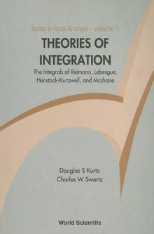 Theories of Integration av Douglas S. Kurtz og Charles Swartz (Heftet)